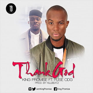 Promiseft.FuseODG ThankYou28Prod.byKillbeatz29 - Promise ft. FuseODG - Thank You (Prod. by Killbeatz) {Ghana Music Mp3}