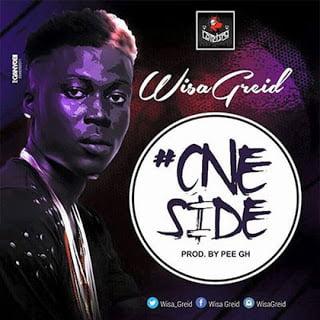 WisaGreid OneSide28ProdByPEEGh29 - Wisa Greid - One Side (Prod By PEE Gh)