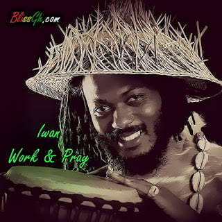 iwanworkandpray - IWAN - Work and Pray (Prod By Wenzy)