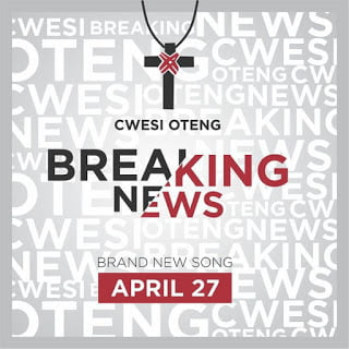 Cwesi Oteng - Breaking News