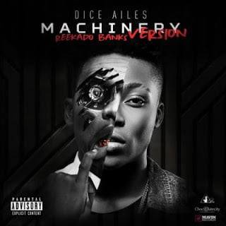 ReekadoBanks Machinery28DiceAilesCover29 - Reekado Banks - Machinery (Dice Ailes Cover)