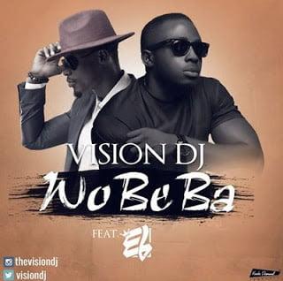 Visiondjft.ELWobebaProd.ByGuiltybeatz5BBlissGh.comPromo5D - Vision dj ft. EL Wobeba (Prod. By Guiltybeatz) [Ghana Music]