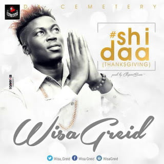 Wisa Gried - Shidaa (Prod By Chapter Beatz)