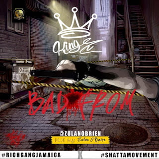 ZulanOBrien BadFrom - Zulan OBrien - Bad From (Shatta Movement x RichgangJamaica)