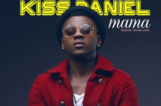 kiss daniel mama prod young johnKissDaniel Mama - Kiss Daniel - Mama