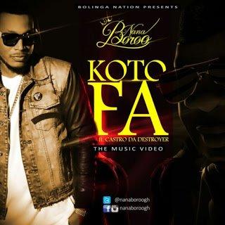 Nana Boroo - Kotofa ft. Castro