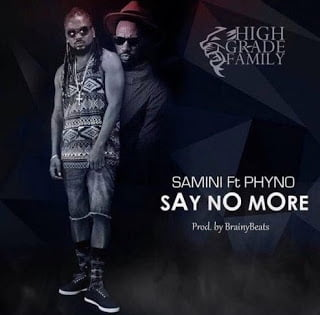 Samini ft. Phyno Say No More