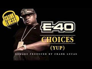 E-40 - Choices (instrumental remake prod by Crank Lucas)