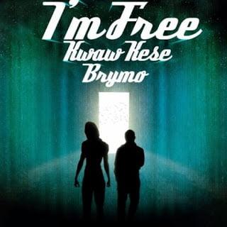 Kwaw Kese ft. Brymo - I'm Free