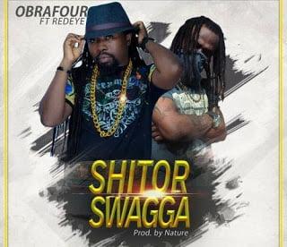 Obrafour ShitorSwaggaft.RedEye - Obrafour ft. RedEye - Shitor Swagga