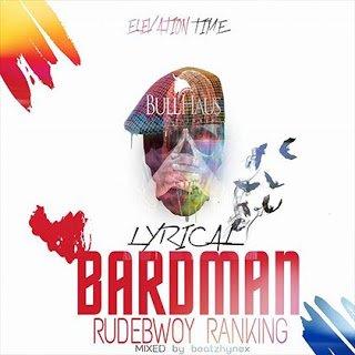 RudebwoyRanking LyricalBardman - Rudebwoy Ranking - Lyrical Bardman