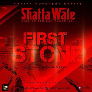 ShattaWale FirstStone - Shatta Wale - First Stone