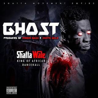 ShattaWale Ghost28ProdByDaMakerXRiddimBoss29 - Shatta Wale - Ghost (Prod By Da Maker X Riddim Boss)