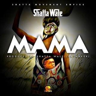ShattaWale Mama - Shatta Wale - Mama (Prod by Da Maker)