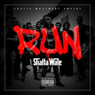 ShattaWale Run28ProdByDaMakerXRiddimBoss29 - Shatta Wale - Run (Prod By Da Maker X Riddim Boss)