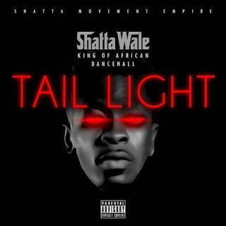 Shatta Wale - Tail Light (Prod By Da Maker) Shatta Wale - Tail Light (Prod By Da Maker)