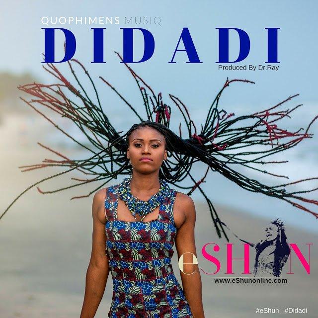 eShun Didadi28Prod.ByDr .RayBeat29DIDADIArtwork 1 - eShun release New Music #Didadi