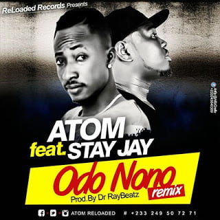 Atom ft. Stay Jay - Odo Nono (Remix)