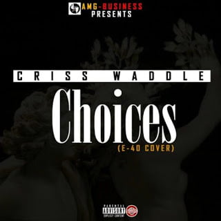Criss Waddle - Choices (E - 40 Choices Cover)