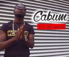 Cabum To Be A Man - Cabum - To Be A Man {Download Mp3}