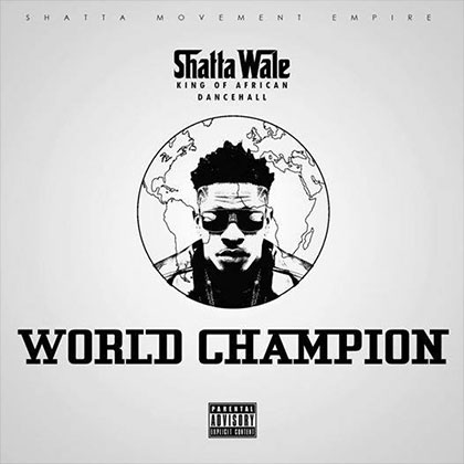 Shata Wale World Champion - Shata Wale - World Champion