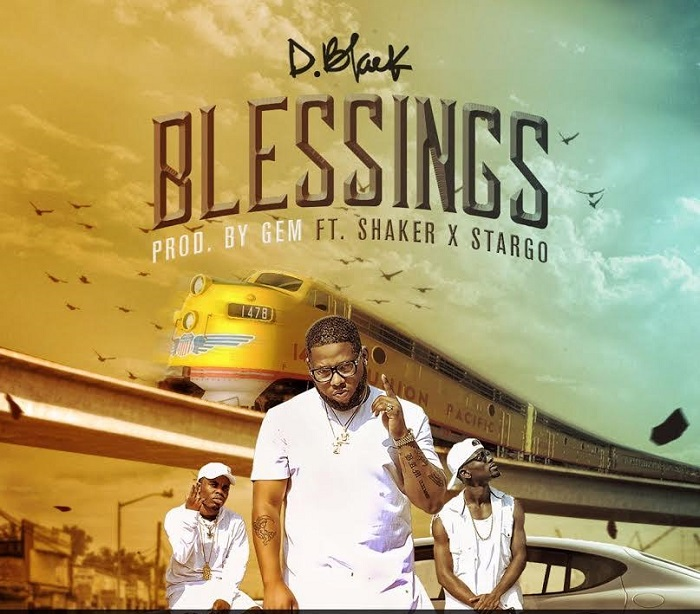 D-Black - Blessings ft. Shaker & Stargo