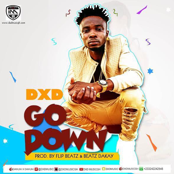 dxd-go-down-prod-by-flip-beatz-x-beatz-dakay
