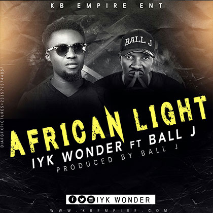 Iyk Wonder ft. Ball J African Light Prod. Ball J - Iyk Wonder - African Light ft. Ball J (Prod. Ball J) {Download mp3}
