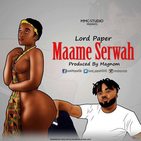 lord-paper-maame-serwaa-prod-by-magnom