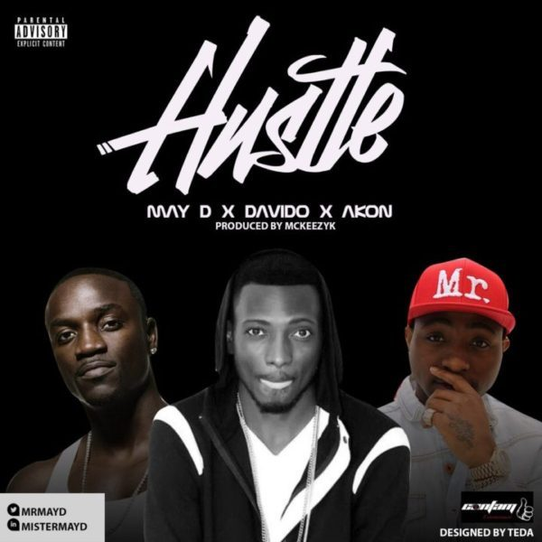 May D x Akon x Davido - Hustle