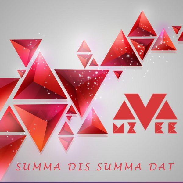 MzVee - Summa Dis Summa Dat
