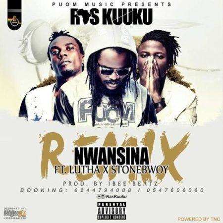 ras-kuuku-nwansina-ft-stonebwoy-x-luther-remix