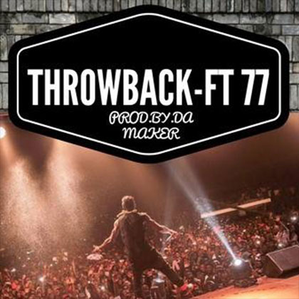 Shatta Wale ft. Joint 77 Throw Back Prod. By Da Maker  - Shatta Wale ft. Joint 77 - Throw Back (Prod. By Da Maker)