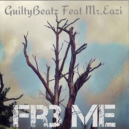 Guiltybeatz ft. Mr Eazi - Fre Me