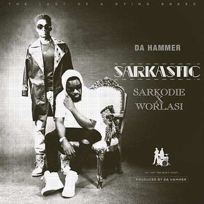 sakasaka-da-hammer-sarkastic-ft-sarkodie-x-worlasi