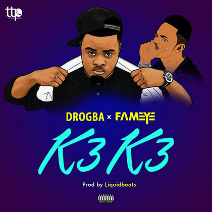 Drogba x Fameye - K3k3 (Prod by liquid Beats)
