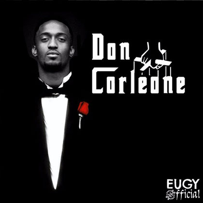 Eugy Don Corleone Prod by Mikespro - Eugy - Don Corleone (Prod by Mikespro) {Download Mp3}