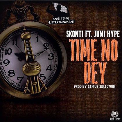 Skonti ft. Juni - Hype Time No Dey (Prod By Genius Selection)