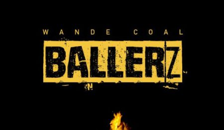 Wande Coal Ballerz - Wande Coal - Ballerz {Download Mp3}