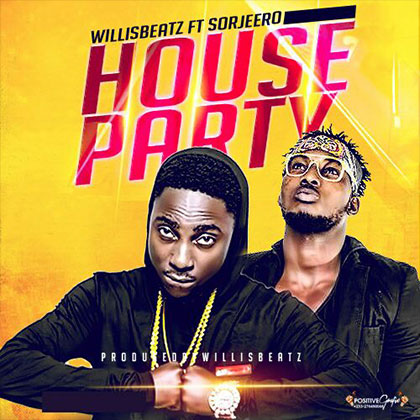 WillisBeatz ft. Sorjeero - House Party