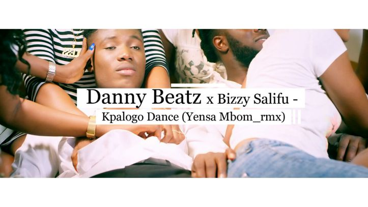 Danny Beatz & Bizzy Salifu - Kpalogo Dance (Yensa Mbom Remix)