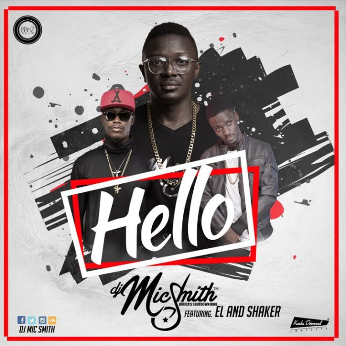 Dj Mic Smith Hello ft. E.L Shaker - Dj Mic Smith - Hello ft. E.L x Shaker