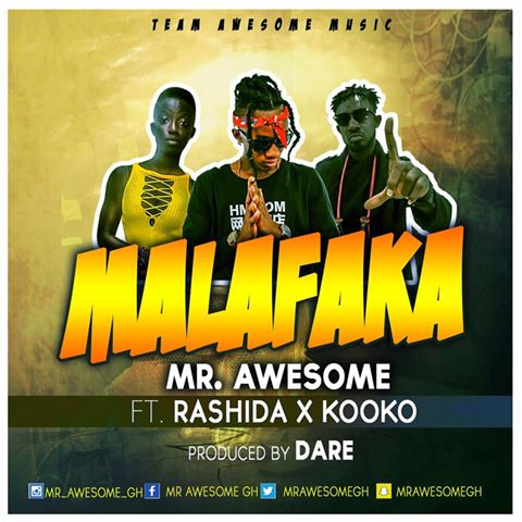 Mr Awesome - Malafaka ft. Rashida x Kooko (Pod.By Dare)