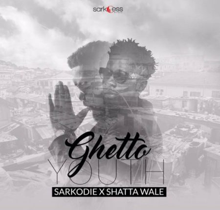 sarkodie-ghetto-youth-ft-shata-wale