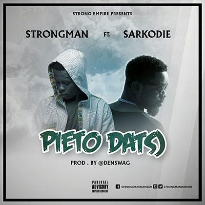 Strongman ft. Sarkodie - Pieto Datso (Prod By Denswag)