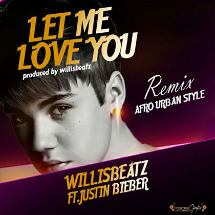 willisbeatz-ft-justin-bieber-let-me-love-you