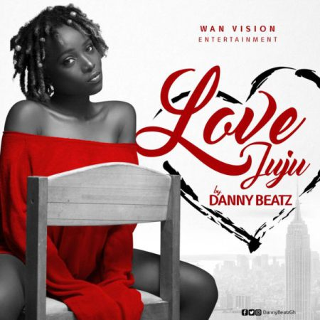Danny Beatz Love Juju - Danny Beatz - Love Juju (Prod by Danny Beatz)