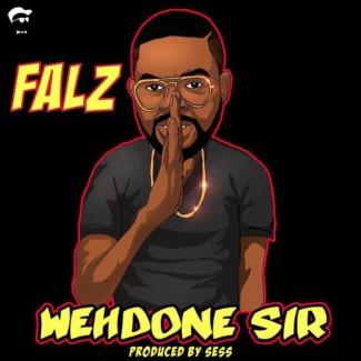Falz - Wehdone Sir {Download Mp3}