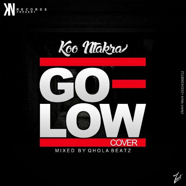 Koo Ntakra - Go Low Cover (Mixed By Qhola Beatz)