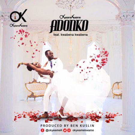 Okyeame Kwame - Adonko ft. Kwabena Kwabena (Prod by Kusilin)
